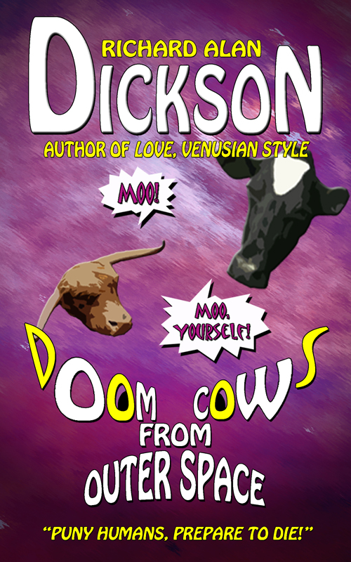 Doom Cows from Outer Space;